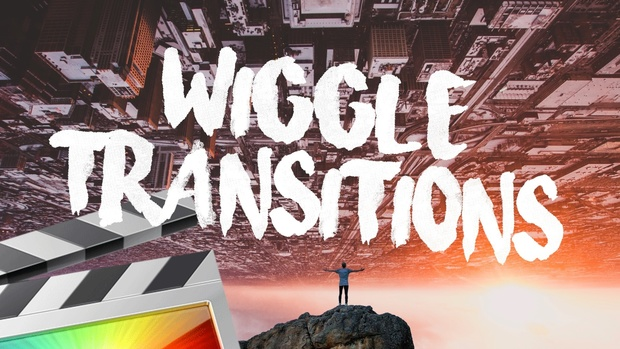 Wiggle Transitions - Final Cut Pro X