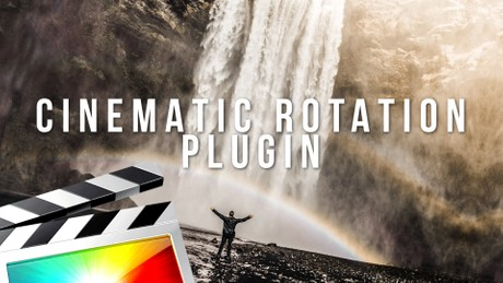 Cinematic Rotation Plugin - Final Cut Pro X