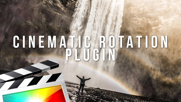 Cinematic Rotation Plugin - Final Cut Pro X