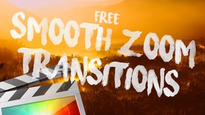 Free Smooth Zoom 2.0 Transitions