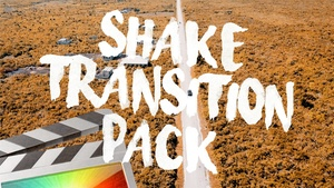 Shake Transitions - Final Cut Pro X