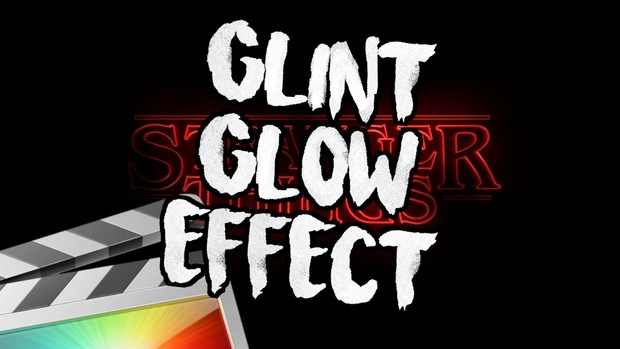 Glint Glow Effect - Final Cut Pro X - Ryan Nangle