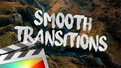 Smooth Transitions - Final Cut Pro X