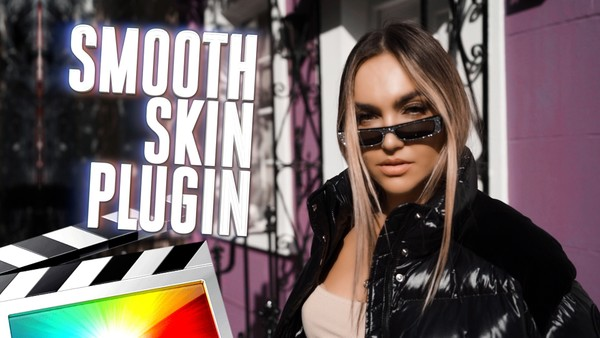 Smooth Skin Effect - Final Cut Pro X