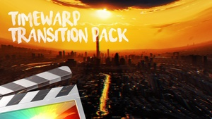Timewarp Transition Pack - Final Cut Pro X
