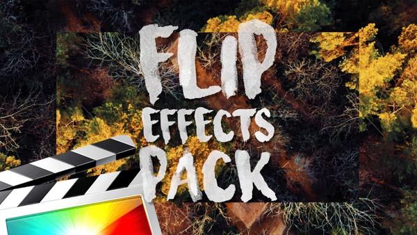 Flip Effects Pack - Final Cut Pro X