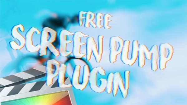 Free Screen Pump Plugin - Final Cut Pro X