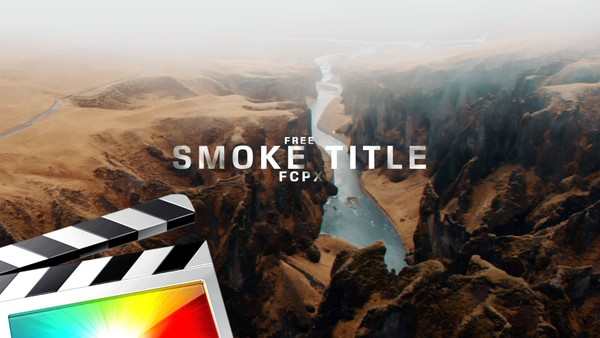 Free Smoke Title - Final Cut Pro X