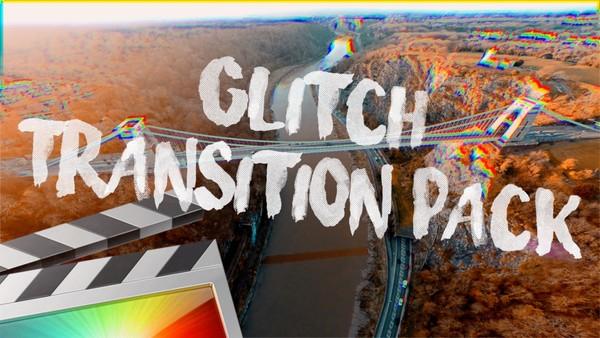 Glitch Transition Pack - Final Cut Pro X