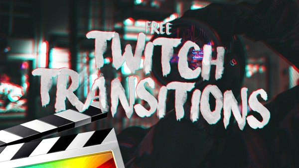 Free Twitch Transitions - Final Cut Pro X