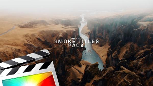 Cinematic Smoke Titles Pack - Final Cut Pro X