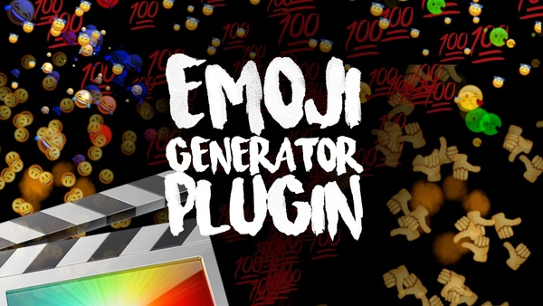 Emoji Generator Plugin - Final Cut Pro X