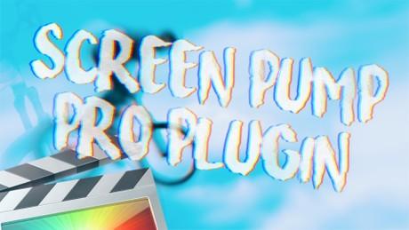 Screen Pump Pro Plugin - Final Cut Pro X