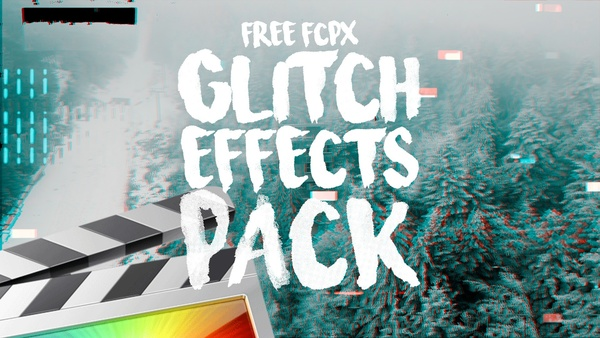 Free Glitch Effects Pack - Final Cut Pro X