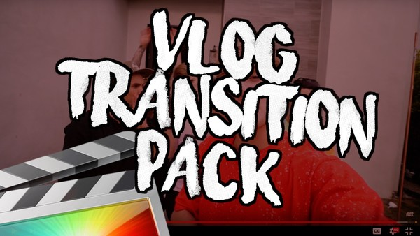 Vlog Transition Pack - Final Cut Pro X