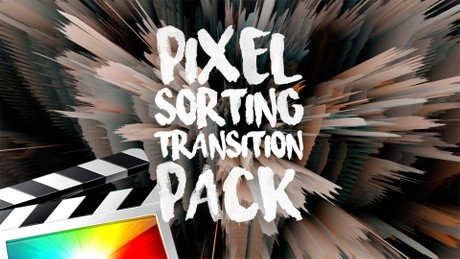 Pixel Sorting Transition Pack - Final Cut Pro X