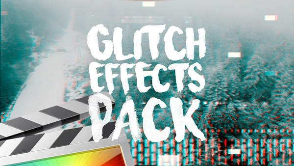 Glitch Effects Pack - Final Cut Pro X