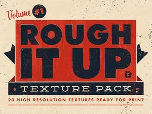 Rough It Up Texture Pack Vol. #1