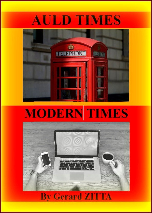 AULD TIMES, MODERN TIMES