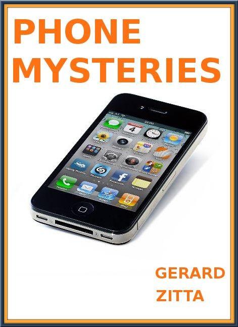 PHONE MYSTERIES