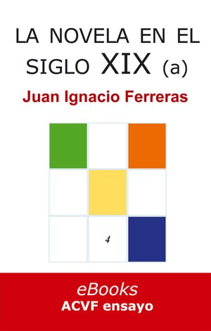 La novela en el siglo XIX (hasta 1868), de Juan Ignacio Ferreras (epub)