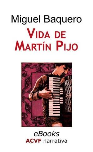 Vida de Martín Pijo, de Miguel Baquero (epub)