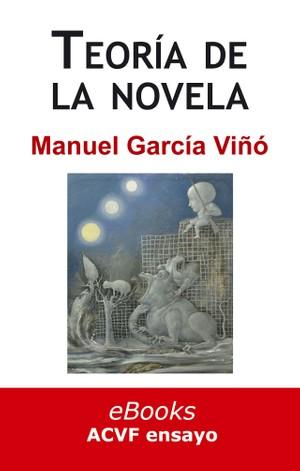 Teoría de la novela, de Manuel García Viñó (epub)