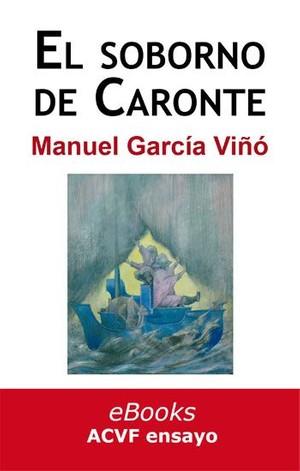 El soborno de Caronte, de Manuel García Viñó (epub)