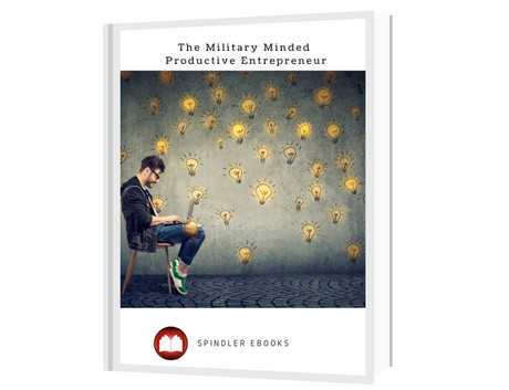 The Military Minded Productive Entrepreneur