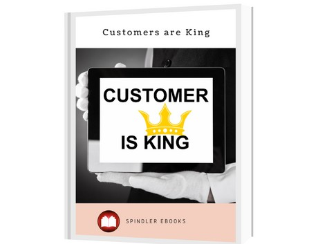 Customers are King: Maintaining Customer Relations and why is it Important?