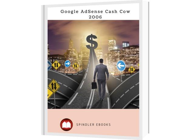 Google AdSense Cash Cow 2006