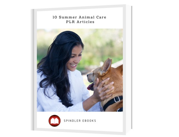 10 Summer Animal Care PLR Articles