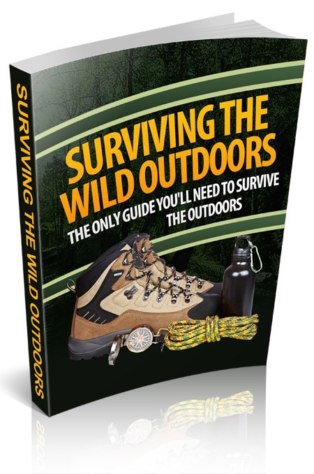 Surviving the Wild Outdoors