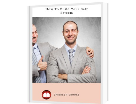 How To Build Your Self Esteem