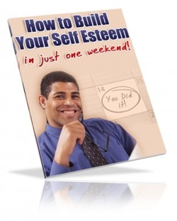 How To Build Your Self Esteem