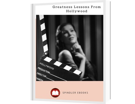 Greatness Lessons From Hollywood