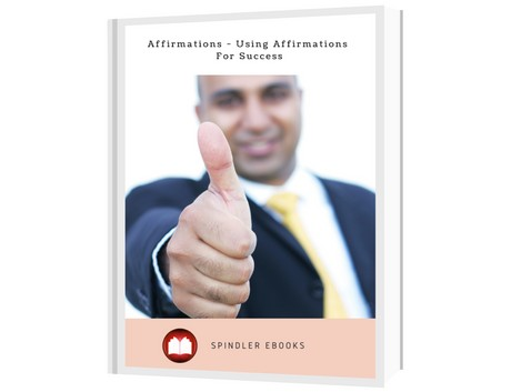 Affirmations - Using Affirmations For Success