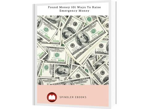 Found Money 101 Ways To Raise Emergency Money