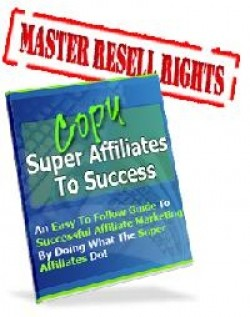 Copy Super Affiliates To Success