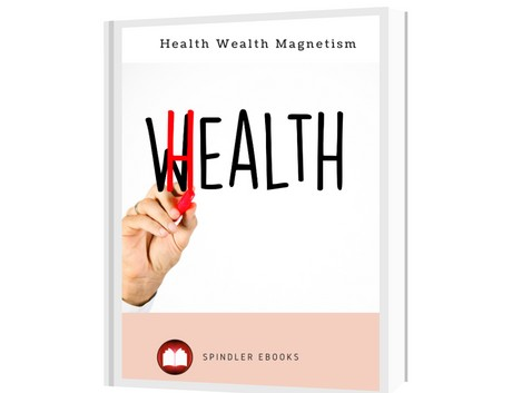 Health Wealth Magnetism