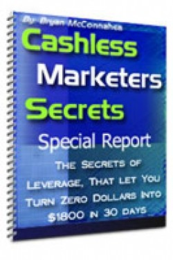 Cashless Marketers Secrets Special Report