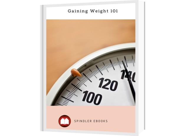 Gaining Weight 101