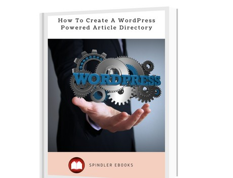 How To Create A WordPress Powered Article Directory