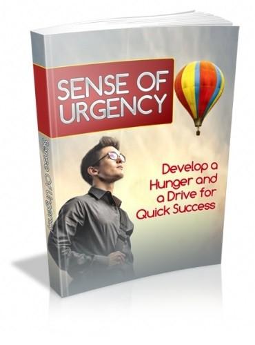 Sense Of Urgency