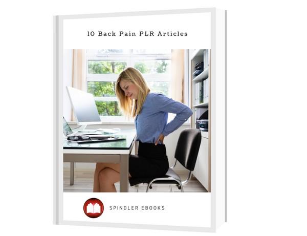 10 Back Pain PLR Articles