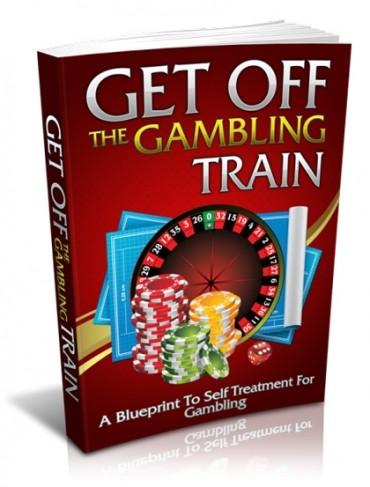 Get Off The Gambling Train