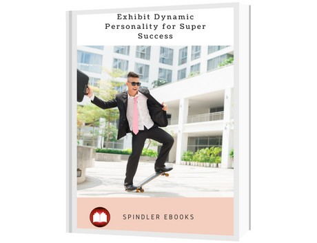 Exhibit Dynamic Personality for Super Success