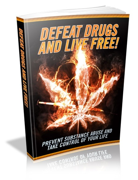 Defeat Drugs And Live Free!