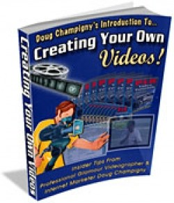 Creating Your Own Videos