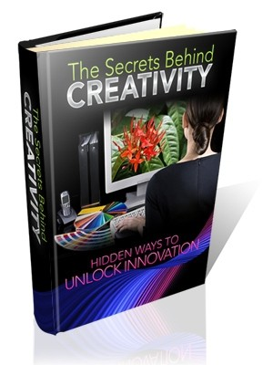 The Secrets Behind Creativity